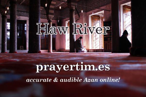 Haw River Prayer Times North Carolina اذان الصلاة Azan Namaz